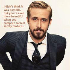 ryan gosling meme thing.  love these.