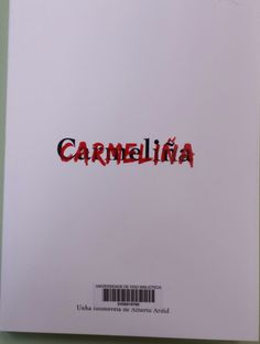 Carmeliña : unha fotonovela de Alberto Ardid