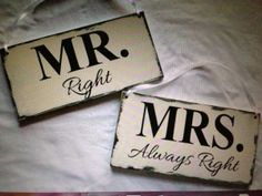 Mr Right & Mrs Always Right Painted 24% Off| Tradesy Weddings