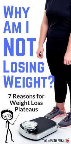 Why am I not losing weight? 7 Reasons for weight loss plateaus! http://thehealthnerds.com/reasons-why-i-am-not-losing-weight/