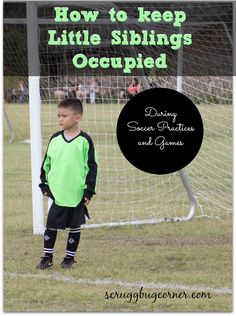 Tips on keeping the younger sibling occupied during soccer via @herchel1
