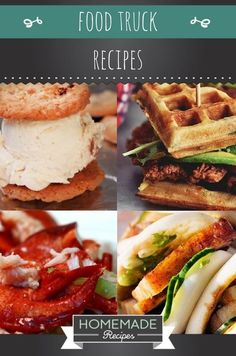 Food Truck-Inspired Recipes For Serious Foodies