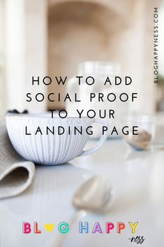 How to Create a High-Converting Landing Page  Blog Happy - Social Proof - Ideas of Buying A Home Tips #buyingahome #homebuying -   How to add social proof to your landing pages.  #bloghappy Blog Happy #bloggingtips #designtips #landingpages Make Money Writing, Writing Tips, Tips Instagram, Etsy Seo, Small Business Marketing, Business Tips, What Is Social, Advertising Strategies, Social Proof