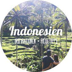 INDONESIEN ➸ All unsere Indonesien Fotos, Videos, Reisetipps und Inspirationen für deine Rundreise!