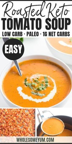Keto Low Carb roasted Tomato Soup With Fresh Roasted Tomatoes - This easy low carb tomato soup recipe is bursting with roasted tomatoes & fresh basil. Who knew keto roasted tomato soup could be so delicious? There's a paleo option, too. Roast Tomato Soup Recipe, Roasted Tomato Soup, Tomato Soup Recipes, Roasted Tomatoes, Low Carb Vegetarian Diet, Vegetarian Soup, Vegetarian Recipes, Paleo Soup, Recipes