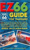 The EZ66 Guide for Travelers: The Easy Way to Find and Enjoy Route 66