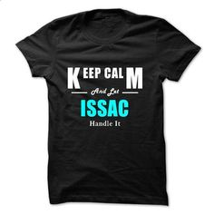 Keep Calm and Let ISSAC Handle It - #cute tee #tshirt redo. CHECK PRICE => https://www.sunfrog.com/Names/Keep-Calm-and-Let-ISSAC-Handle-It-46813142-Guys.html?68278