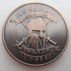 Molon Labe ~ Come And Take [It] 1 oz Pure Copper Round (Black Patina) Molon Labe Tattoo, Military Challenge Coins, Military Pins, Come And Take It, Hobo Nickel, Take My Money, Game Icon, Pure Copper, 1 Oz
