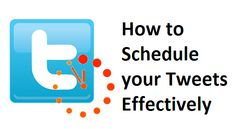How to schedule your Tweets effectively: http://www.innovazioninteractive.com/blog/how-to-schedule-your-tweets-effectively/