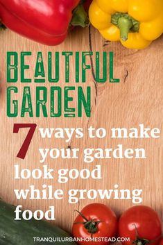 When you first start to grow food, it may seem a bit dull compared to growing only flowers. However you can still have a beautiful garden even with edible plants. Grow Food, Grow Your Own Food, Edible Plants, Edible Flowers, Healthy Fruits, Healthy Recipes, Backyard Layout, Garden Maintenance, Colorful Plants