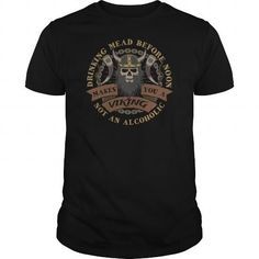Awesome Tee Funny Viking Drinking Mead Before Noon T shirts