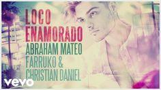 Abraham Mateo, Farruko, Christian Daniel - Loco Enamorado (Audio)