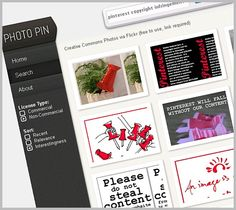 Photopin, via Flickr.    An image search engine that only searches for Creative Commons images!  USE IT!