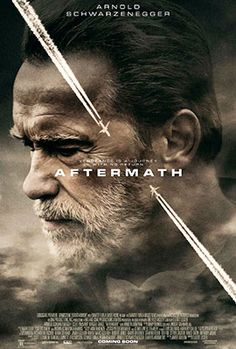Aftermath on DVD June 2017 starring Arnold Schwarzenegger, Scoot McNairy, Maggie Grace, Martin Donovan. Two strangers' lives become inextricably bound together after a devastating plane crash. Inspired by actual events, Aftermath tells a story Maggie Grace, Top Movies, Drama Movies, 2017 Movies, Drama Film, Drama Thriller, New Movies 2020, Mystery Thriller, Watch Movies