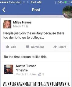 Boom! Take THAT for insulting our military troops!!!
