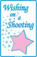 Wishing on a shooting *.