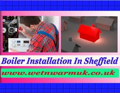 For any information please log on to :- http://wetnwarmuk.co.uk/heating/boiler-installation-sheffield/