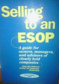 Selling to an ESOP by Scott S. Rodrick,http://www.amazon.com/dp/1932924035/ref=cm_sw_r_pi_dp_DzNPsb1ZWAR88EYM