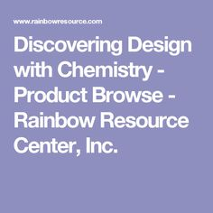 Discovering Design with Chemistry - Product Browse - Rainbow Resource Center, Inc.