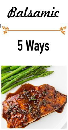 5 Ways to Use Balsamic