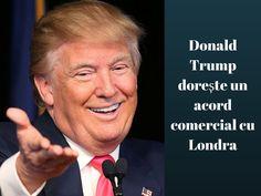 """Donald Trump prezice succesul Brexitului și dorește un acord comercial cu Londra.Președintele american a prezis că Brexitul va fi """"un succes"""""""