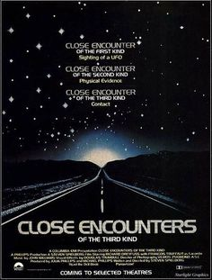 Close Encounters of the Third Kind (1977) PG* - You'll never see Devil's Tower the same way again.