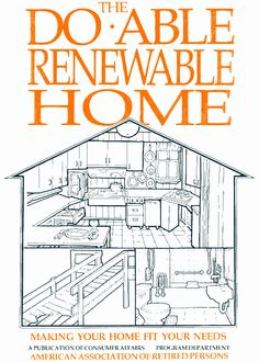 Do-Able Renewable Home. This book is designed to help you overcome the problems you might encounter in your home as you grow older. It provides the information you'll need to make your home more liveable if you or others who live with you develop limitations in movement, strength, dexterity, eyesight, or hearing. Pinned by ottoolkit.com your source for geriatric occupational therapy resources.
