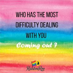 Who has the most difficulty dealing with you coming out ? Equality Quotes, Pride Quotes, All Quotes, Happy Quotes, Positive Quotes, Funny Quotes, Townsville Australia, Tasmania Australia, Brisbane