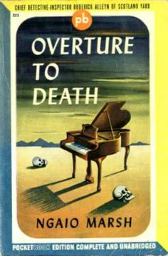 Overture To Death by Ngaio Marsh. Golden Age British crime fiction, US paperback edition.