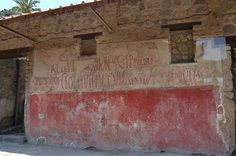 """Graffiti, Pompeii. """"We two dear men, friends forever, were here.  If you want to know our names, they are Gaius and Aulus."""" Other examples of graffiti from Pompeii: Bar of Astylus and Pardalus: """"Lovers are like bees in that they live a honeyed life."""" House of Caecilius Iucundus: """"Whoever loves, let him flourish.  Let him perish who knows not love.  Let him perish twice over whoever forbids love."""""""