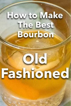 Follow our classic Bourbon Old Fashioned recipe and learn how to make this classic bourbon cocktail with just four ingredients plus ice. | Bourbon Old Fashioned | Bourbon Old Fashioned Recipe | Old Fashioned Cocktail | Old Fashioned Recipe | Classic Cocktail | Buffalo Trace Bourbon Old Fashioned, Old Fashioned Glass, Old Fashioned Recipes, Old Fashioned Cocktail, Bourbon Cocktails, Easy Cocktails, Classic Cocktails, American Cocktails, Most Popular Cocktails