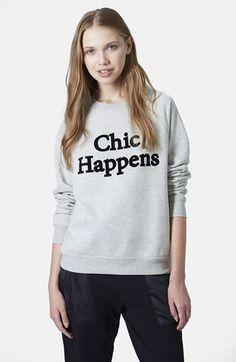 Topshop 'Chic Happens' Raglan Sleeve Sweatshirt available at #Nordstrom