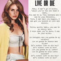 Lana Del Rey #LDR #Live_Or_Die