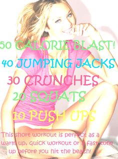 50 Calorie Blast!! Do it, no excuses, it takes 5 mins to go the whole thing. Do it 4 times over and you've torched 200 calories!!