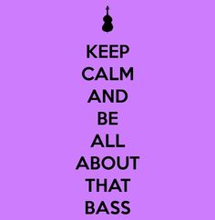 Be all about  that bass