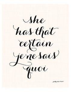 She has that certain Je Ne Sais Quoi Art Print by prettychicsf