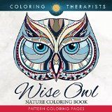 Free Kindle Book -   Wise Owl Nature Coloring Book: Pattern Coloring Pages (Owl Designs and Art Book Series)
