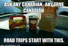 Timmy's is vital to a Canadian road trip.