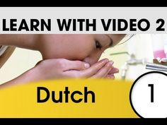 Learn Dutch with Pictures and Video - Talking About Your Daily Routine in Dutch - YouTube