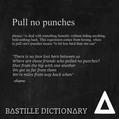 Bastille Dictionary 5 'Pull no punches' // shame @bas_tee_yuh on instagram