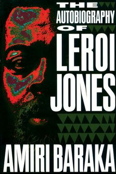 WANT THIS!!!---The Autobiography of LeRoi Jones by Amiri Baraka — Reviews ...