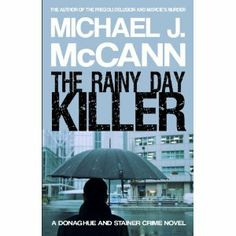 Reviewed by Julia Hopkinson for Readers' Favorite  The Rainy Day Killer is the fourth in Michael J. McCann's Donaghue and Stainer Crime Novel series: dark American police procedurals featuring Homicide Lieutenant Hank Donaghue and Detective Karen Stainer of the fictional Glendale Police Department in Maryland. In this book they are pitted against a cunning and horrifying serial killer who is moving across the US, taunting the police and abducting, raping, mutilating, and murdering women…