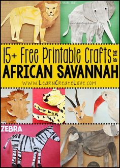 African Savannah Animals Round-Up animals silly animals animal mashups animal printables majestic animals animals and pets funny hilarious animal Savanna Animals, Safari Animals, Kindergarten Crafts, Preschool Crafts, Preschool Themes, Animal Crafts For Kids, Art For Kids, Animal Activities, Activities For Kids