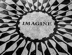 Imagine all the people living life in peace  ~John Lennon