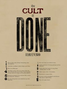 Cult of Done Manifesto poster (for my office.)