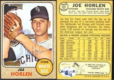 Joe Horlen Chicago White Sox Autographed 1968 Topps Card White Sox Rare SL COA . $6.00. Chicago White Sox PitcherJoe HorlenHand Signed 1968 Topps Card # 125GREAT AUTHENTIC BASEBALL COLLECTIBLE!! .AUTOGRAPH AUTHENTICATED BY SPORTS LOT AUTHENTICATION WITH NUMBERED SPORTS LOT AUTHENTICATION STICKER ON ITEM.SPORTS LOT COA: # 5524ITEM PICTURED IS ACTUAL ITEM BUYER WILL RECEIVE.