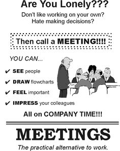 Seriously this is how I feel when I have to attend meetings! Office Quotes, Office Humor, Work Humor, Funny Office, How I Feel, Feel Good, Wtf Funny, Hilarious, Hate My Job