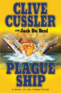Plague Ship (Oregon Files) by Clive Cussler, http://www.amazon.com/dp/B003UYV1VU/ref=cm_sw_r_pi_dp_2T25qb11SKDE8