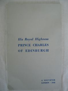 Birth of Prince Charles. Souvenir booklet to commemorate the birth of Prince Charles - HRH Prince Charles of Edinburgh in Full of black & white photo illustrations of the Royal family. Photo Illustration, Illustrations, Prince Charles, British Royals, Edinburgh, Booklet, Ephemera, Birth, Souvenir