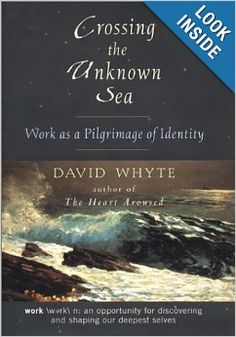 Crossing the Unknown Sea: Work as a Pilgrimage of Identity: Amazon.com: Books